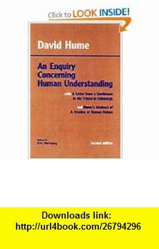 Hume An Enquiry Concerning Human Understanding (9780872202290) David Hume, Eric Steinberg , ISBN-10: 0872202291  , ISBN-13: 978-0872202290 ,  , tutorials , pdf , ebook , torrent , downloads , rapidshare , filesonic , hotfile , megaupload , fileserve