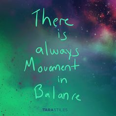 Sharespiration #7 – There is always movement in balance