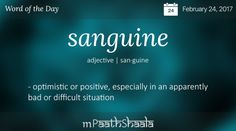 Definitions, Synonyms & Antonyms of sanguine – Word of the Day
