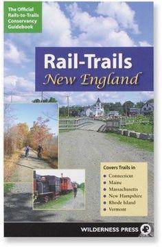 Wilderness Press Rail-Trails: New England
