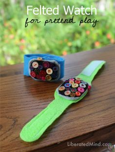 Felted Watch for pretend play. Cut a bit of felt, sew some buttons on! | LiberatedMind.com