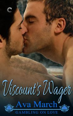 Viscount's Wager (Gambling on Love, #3) by Ava March | August 10, 2015