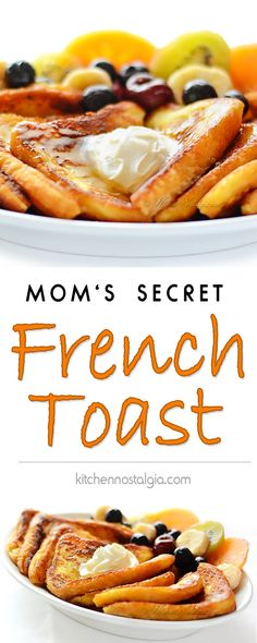 Mom's Secret French Toast - soft, milky and creamy in the center, and crispy on the outside  - kitchennostalgia.com