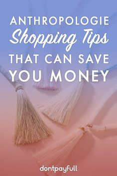 Anthropologie Shopping Tips That Can Save You Money - Finance tips, saving money, budgeting planner Managing Your Money, Save Your Money, Ways To Save Money, Money Tips, Money Saving Tips, How To Make Money, Savings Planner, Budget Planner, Frugal Living Tips