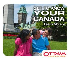 Get to know YOUR Canada - things to do in the Capital