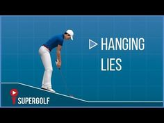 How To Deal With Hanging Lies | SUPERGOLF 3D - YouTube