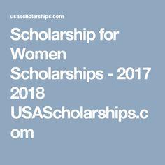 Scholarship for Women Scholarships - 2017 2018 USAScholarships.com