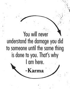 Read Chapter 10 (Karma, isn't it? Karma means act. Karma Quotes Truths, Reality Quotes, True Quotes, Great Quotes, Words Quotes, Quotes To Live By, Motivational Quotes, Inspirational Quotes, Sayings