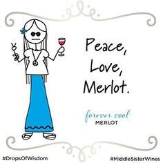 Happy International Merlot Day! #merlot #internationalmerlotday #middlesister #middlesisterwine #forevercool #dropsofwisdom #winelover #wine #wineoclock #instawine
