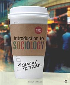 Introduction to sociology / George Ritzer. SAGE, 2015. Matèries: Sociologia. #bibeco