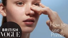 How To Use A Primer - Vogue Beauty School