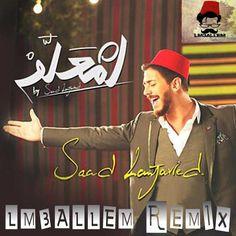 Saad Lamjarred  LM3ALLEM (LM3ALLEM REMIX)