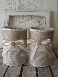Original Pinner States: Burlap vases 2 upcycled tin can containers. Would make good centerpieces, pencil/pen holders, wedding gift, organizing about anything.Burlap vases 2 upcycled tin can for head table evenly spaced to place bridesmaids bouquets i Burlap Projects, Burlap Crafts, Diy Projects, Tin Can Crafts, Diy And Crafts, Arts And Crafts, Burlap Lace, Hessian, Burlap Ribbon