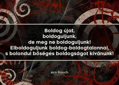 Ara Rauch #idézet #szilveszter
