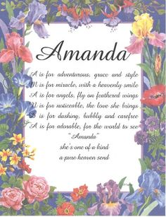 """Using the meaning of the name Amanda (""""Worthy of Love ..."""