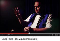 Die Zaubermanufaktur Enzo Paolo bietet exklusive Zaubershows und Varieté mit und aus Leidenschaft. Für den Imagefilm des Künstlers, Magiers und DJs gewinnt die Wahl zum Video des Monats April 2013. (http://www.youtube.com/watch?v=3kTVsPPShD0)