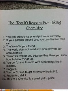 Funny pictures about Why you should take chemistry. Oh, and cool pics about Why you should take chemistry. Also, Why you should take chemistry photos. Chemistry Humor, Teaching Chemistry, Biology Humor, Grammar Humor, Chemistry Revision, Chemistry Textbook, Study Chemistry, Chemistry Classroom, Nerd Jokes