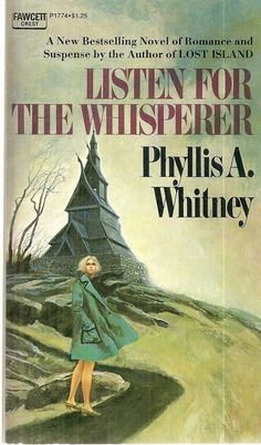 Phyllis Whitney was one of her favorite authors. I loved those books, too.