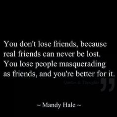 """Love this. Not everyone you """"lose"""" is a loss."""