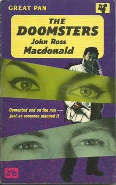 The Doomsters John Ross MacDonald 1st Pan G345 Edition 1960
