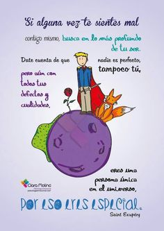 No lo olvides eres una persona única en el universo, por eso eres especial Positive Messages, Positive Thoughts, Positive Quotes, The Little Prince, Love You, My Love, More Than Words, Spanish Quotes, Wise Words