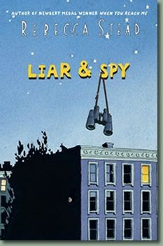 Liar and Spy by Rebecca Stead. Moving into an apartment when his father loses his job, George befriends Safer, a twelve-year-old coffee drinking loner and self-appointed spy, who manipulates George into helping him investigate a mysterious neighbor. J STE Great Books, New Books, Books To Read, Newbery Medal, Newbery Award, Realistic Fiction, Winner, Thing 1, Reading Levels