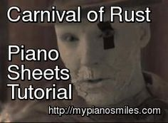 """This is a tutorial on how to play """"Carnival of Rust"""" by Poets of the Fall from my website, http://mypianosmiles.com."""