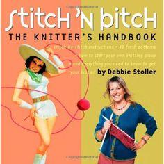 Stitch 'n Bitch by Debbie Stoller