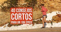 40 Consejos cortos para un 10k épico | Runfitners