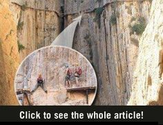 El Caminito del Rey is a trail in El Chorro, Spain. Because the maintenance was little to none in recent years the trail has become one of the most dangerous in the world.