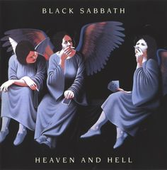 Black Sabbath with Ronnie James Dio. Heaven and Hell.