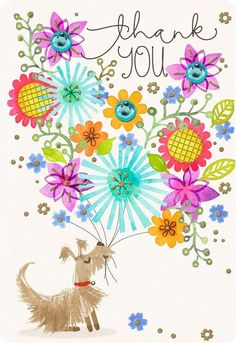 Express your gratitude in a big way with this giant thank-you card! Jumbo-sized greeting card features an illustration of a cute pup delivering a floral bouquet with glitter and gemstone accents. Happy Birthday Wishes For A Friend, Thank You Wishes, Happy Birthday Images, Thank You Cards, Thank You Typography, Appreciation Message, Thank You Flowers, Floral Bouquets, Happy Anniversary