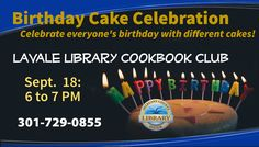 The LaVale Library Book Club will meet on Sept. 18 at 6 PM. Heather Coates will demonstrate cake decorating for this celebration of birthday cakes!