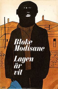 Bloke Modisane - Lagen är vit on Flickr - Photo Sharing!