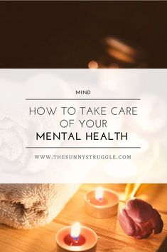 Taking care of your mental health is an essential part of living a well-balanced life. When your mindset is no longer centered, it's difficult to manage the daily demands that may arise.Read this article to learn how to take care of your mental health. #mentalhealth #mentalhealthawareness #mindfulness #mindset #selfcare #lovethyself