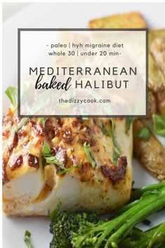 Mediterranean Baked Halibut Easy Mediterranean Baked Halibut RecipesA quick and delicious Whole 30 Paleo and Heal Your Headache Migraine diet halibut easydinner quickdinner paleo Fish Dishes, Seafood Dishes, Seafood Recipes, Paleo Recipes, Cooking Recipes, Italian Fish Recipes, Cooking Icon, Whole30 Fish Recipes, White Fish Recipes