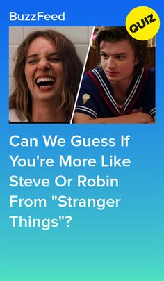 """Are You More Like Steve Or Robin From """"Stranger Things""""? Buzzfeed Stranger Things, Stranger Things Quiz, Quizzes For Fun, Happy 16th Birthday, Extroverted Introvert, Personality Quizzes, Sarcastic Humor, You Funny, Robin"""