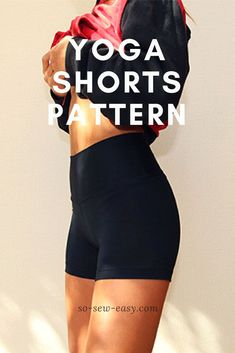 Easy to make and very functional yoga shorts pattern for women in sizes XS- For four-way stretch knits only for comfortable wear.Yoga Shorts Pattern For Women – Zera (Free For Now) Yoga Shorts, Cycling Shorts, Women's Shorts, Sport Shorts, Running Shorts, Casual Shorts, Sewing Hacks, Sewing Tutorials, Sewing Tips