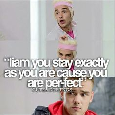 Liam! Listen to Leroy, he knows what he's talking about.