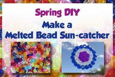 Want to make an unusual mobile / suncatcher that is colourful and loads of fun to make? Try this melted bead suncatcher DIY !