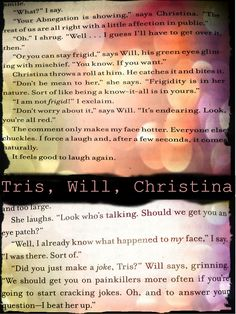 Divergent 30 Day Challenge - Day 7      Your Favorite Friendship: Tris, Will, and Christina  I love the three of them together. The fact that they are all from different factions and have trouble understanding and trusting each other at first. And then they are so funny together. And then Will and Christina are together and it is totally cute, but Tris is okay because her and Tobias are amazing. And then the book ends, and YAY OMG happy ending!