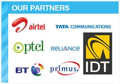 We are extremely pleased to announce our wholesale partnership with Airtel, Tata Communications, PTCL, Reliance, BT, Primus Telecommunications Group and IDT.