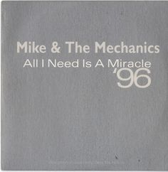 "For Sale - Mike & The Mechanics All I Need Is A Miracle 96 UK Promo  CD single (CD5 / 5"") - See this and 250,000 other rare & vintage vinyl records, singles, LPs & CDs at http://eil.com"