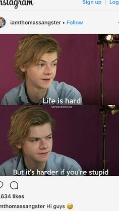 Haha yep totally true//it's also harder if you have dyslexia Maze Runner Funny, Maze Runner Cast, Maze Runner Thomas, Maze Runner Movie, Maze Runner Series, Haha Funny, Funny Memes, Hilarious, Thomas Brodie Sangster