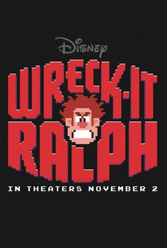 Wreck-it Ralph. From arcade game to the movie. Coming soon