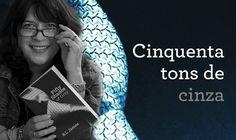 RESENHA by @Patricia Rodrigues: CINQUENTA TONS DE CINZA - E. L. JAMES @intrinseca | Fotos e Livros