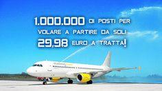UN MILIONE DI POSTI CON VUELING A PARTIRE DA 29,98 €