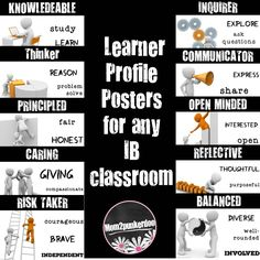 IB Learner Profile Posters for your PYP, MYP or DP classroom.