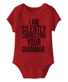Another great find on #zulily! Red 'Silently Correcting' Bodysuit - Infant #zulilyfinds