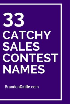33 Catchy Sales Contest Names